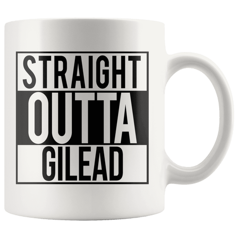 """Straight outta gilead""11oz white mug"