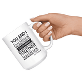 """You and i""15oz white mug - Gifts For Reading Addicts"