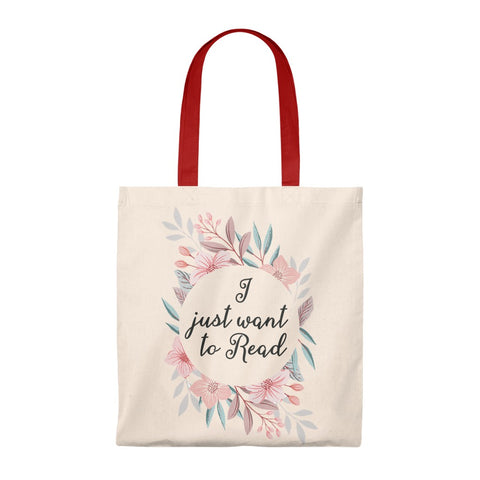 I Just Want To Read Floral Canvas Tote Bag - Vintage style - Gifts For Reading Addicts
