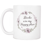 "''Happy place""11oz white mug - Gifts For Reading Addicts"