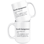"""Book hangover""15oz white mug - Gifts For Reading Addicts"