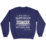 """You are sunlight"" Sweatshirt - Gifts For Reading Addicts"