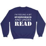 """Under Read"" Sweatshirt - Gifts For Reading Addicts"