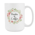 """Books & Coffee""15oz white mug - Gifts For Reading Addicts"
