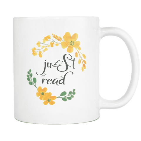"""Just read""11oz white mug - Gifts For Reading Addicts"