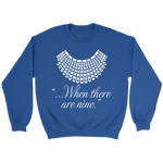 """When there are nine"" Sweatshirt - Gifts For Reading Addicts"