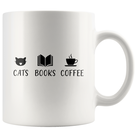 """Cats Books Coffee""11oz White Mug - Gifts For Reading Addicts"