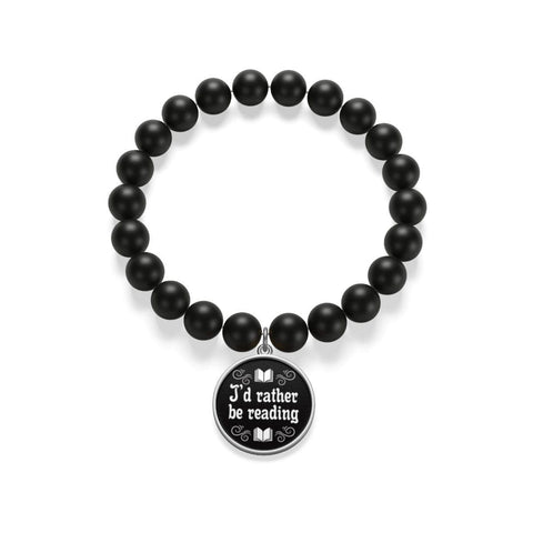 """I'd Rather Be Reading"" Matte Onyx Bracelet - Gifts For Reading Addicts"