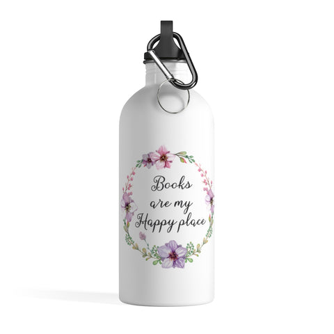 Books Are My Happy Place - Stainless Steel Eco-friendly Water Bottle with bookish floral design - Gifts For Reading Addicts