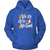 """We Are Up To No Good "" Hoodie - Gifts For Reading Addicts"