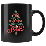 """The magic of books""11oz black mug"