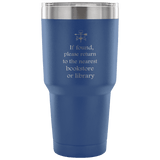 If Found Please Return to the library Travel Mug - Gifts For Reading Addicts