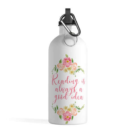 Reading Is Always A Good Idea - Stainless Steel Eco-friendly Water Bottle with bookish floral design - Gifts For Reading Addicts