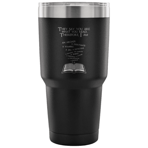 You Are What You Read Travel Mug - Gifts For Reading Addicts
