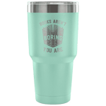 Books Aren't boring, you areTravel Mug - Gifts For Reading Addicts