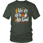 """We Are Up To No Good "" Unisex T-Shirt - Gifts For Reading Addicts"