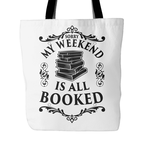 my weekend is all booked tote bag-For Reading Addicts