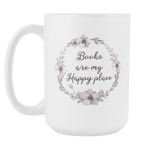 """My happy place""15oz white mug - Gifts For Reading Addicts"