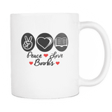 peace love books mug - Gifts For Reading Addicts
