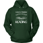 """Sleeping disorder"" Hoodie - Gifts For Reading Addicts"