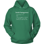 """Book hangover"" Hoodie - Gifts For Reading Addicts"