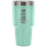 Let The Librarian Handle it Travel Mug