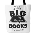 I Like Big Books & I Cannot Lie Tote Bag - Gifts For Reading Addicts