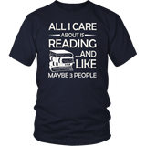 """All I Care About Is Reading"" Unisex T-Shirt - Gifts For Reading Addicts"