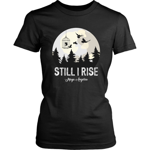 """Still I Rise"" Women's Fitted T-shirt - Gifts For Reading Addicts"