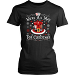 """We're All Mad For Christmas"" Women's Fitted T-shirt - Gifts For Reading Addicts"