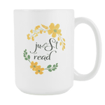 """Just read""15oz white mug"