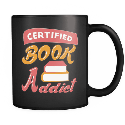 Certified Book Addict Black Mug-For Reading Addicts