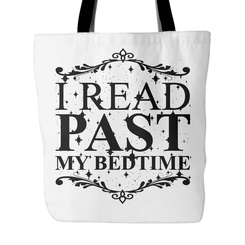 i read past my bedtime tote bag-For Reading Addicts