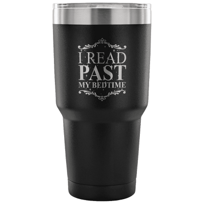 I READ PAST MY BEDTIME MUG Travel mug