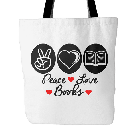 peace,love,books tote bag-For Reading Addicts