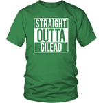 """Straight outta gilead"" Unisex T-Shirt - Gifts For Reading Addicts"