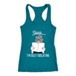 """Shhhh I'm Self Isolating"" Women's Tank Top - Gifts For Reading Addicts"