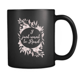 """Want to read""11oz black mug - Gifts For Reading Addicts"