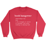 """Book hangover"" Sweatshirt - Gifts For Reading Addicts"