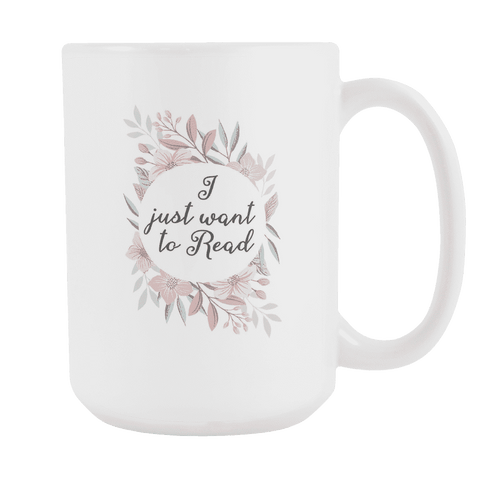 """Want to read""15oz white mug"