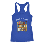 """This is how i roll"" Women's Tank Top - Gifts For Reading Addicts"