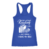 """a day without"" Women's Tank Top - Gifts For Reading Addicts"