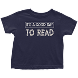 """It's a good day to read"" TODDLER TSHIRT"