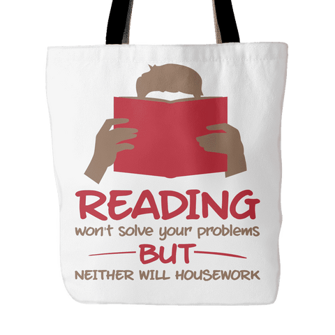 reading won't solve your problems but neither will housework tote bag-For Reading Addicts