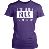 """I Fell Into A Book"" Women's Fitted T-shirt-For Reading Addicts"