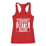 """Straight outta gilead"" Women's Tank Top - Gifts For Reading Addicts"
