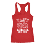 """Just Let Me Read"" Women's Tank Top - Gifts For Reading Addicts"