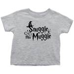 """Snuggle This Muggle""Toddler T-Shirt - Gifts For Reading Addicts"
