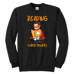 """Reading gives me""YOUTH CREWNECK SWEATSHIRT"