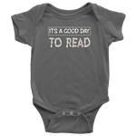 """It's a good day to read"" BABY BODYSUITS"